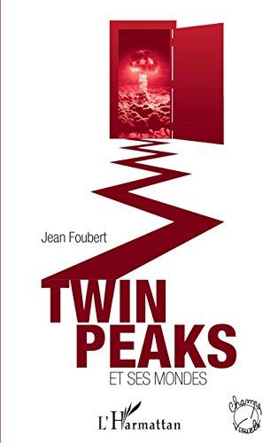 Twin Peaks et ses mondes