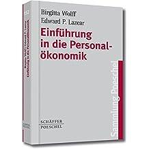 Einführung in die Personalökonomik (Sammlung Poeschel)