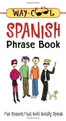 Way-Cool Spanish Phrase Book : The Spanish That Kids Really Speak by Jane Wightwick (2001-06-20)