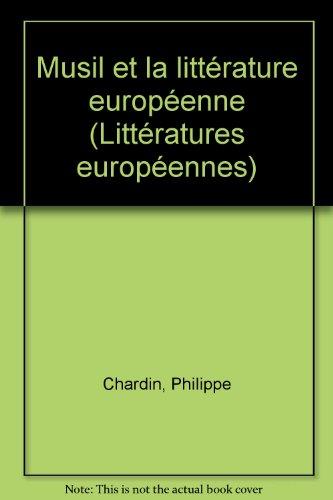 Musil et la littérature européenne