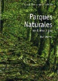 Parques naturales : 40 rutas a pie (E.H. En El Bolsillo) (Parque Natural)