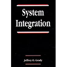 System Integration (System Engineering Series, Band 5)