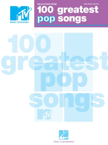 selections-from-mtvs-100-greatest-pop-songs-songbook-selections-from-mtvs-easy-guitar-with-tab