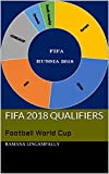FIFA 2018 Qualifiers: Football World Cup
