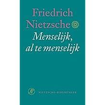 Menselijk al te menselijk (De Nietzsche-bibliotheek)