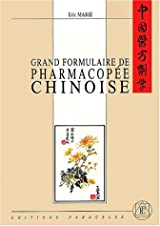 Grand formulaire de pharmacopée chinoise