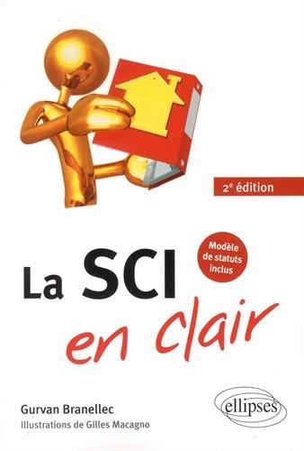 La SCI en clair - 2e édition par Gurvan Branellec