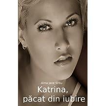 Katrina, pacat din iubire