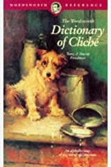 Wordsworth Dictionary of Cliche (Wordsworth Reference) Paperback