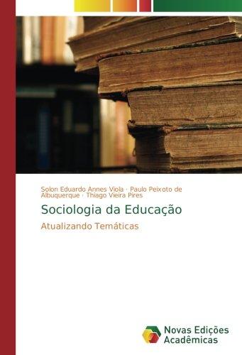 Sociologia da Educação: Atualizando Temáticas