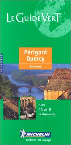 Périgord, Quercy : Dordogne
