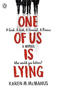 One Of Us Is Lying: the bestselling thriller by [McManus, Karen M]