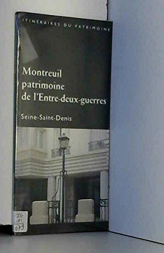 Montreuil, patrimoine de l'Entre-deux-guerres par Hélène Bocard