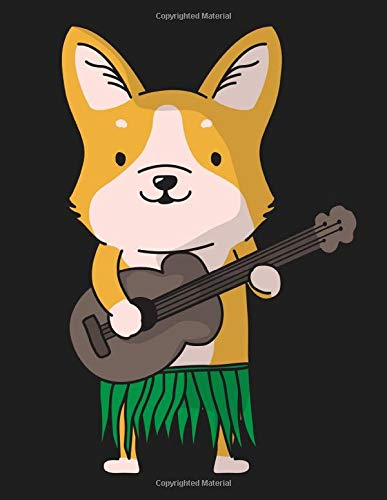 Corgi Dog Ukulele Luau Funny Hawaii Ukulele Tab Notebook: Ukulele Music Tab Notebook
