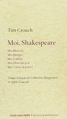 Moi, Shakespeare