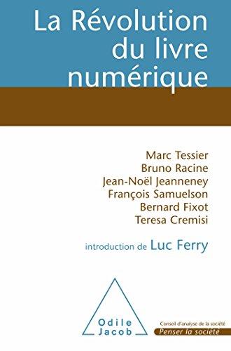 La Révolution du livre numérique par  Marc Tessier, Bruno Racine, Jean-Noël Jeanneney