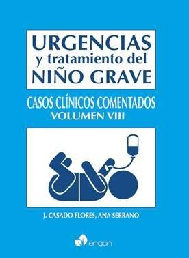 Urgencias y tratamiento del niño grave. Casos Clínicos Comentados VIII