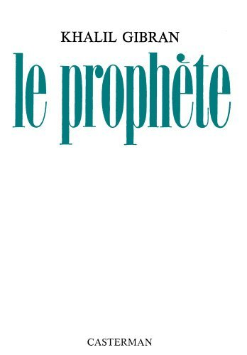 Le Prophete (French Edition) by Khalil Gibran (1993-05-04)