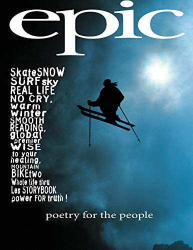 EPIC: poetry for the people (Freeride Storybook) por Peter Corney