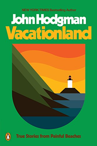 Vacationland: True Stories from Painful Beaches (English Edition)