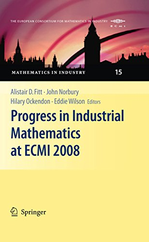 Progress in Industrial Mathematics at ECMI 2008: 15 (Mathematics in Industry)