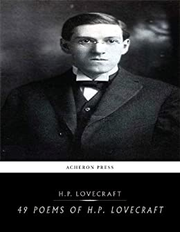 49 Poems of H. P. Lovecraft by [Lovecraft, H.P.]