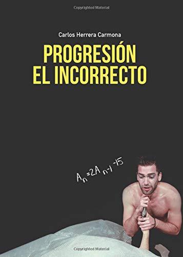 PROGRESION EL INCORRECTO