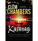 KUSANAGI BY (CHAMBERS, CLEM) PAPERBACK