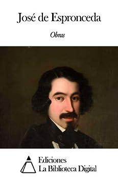 Obras de José de Espronceda (Spanish Edition) by [Espronceda, José de]