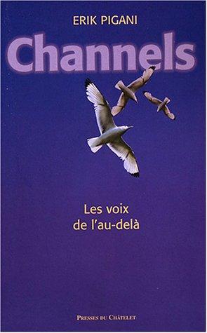 Channels, les voix de l'au-delà