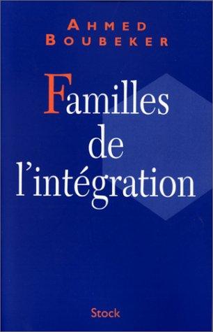 Les Familles de l'intégration par Boubeker