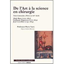 De l'art à la science en chirurgie : Trois Limousins à Paris au XIXe siècle