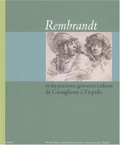 Rembrandt et les peintres-graveurs itali...