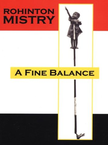 """a fine balance rohinton mistry """"distance was a dangerous thing, she knew distance changed people"""" - rohinton mistry (a fine balance) some novels are long, too long for their content, too much of the story revolves around what doesn't matter to anybody or anything in the story, but a fine balance, of 600 plus pages by rohinton mistry, is one."""