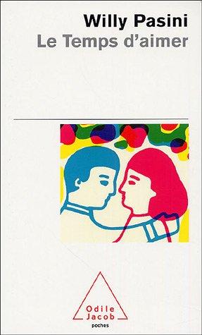 Le temps d'aimer par Willy Pasini
