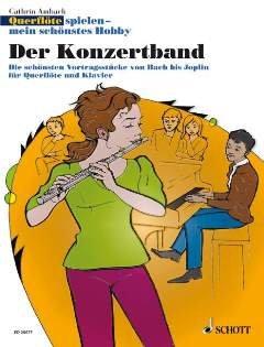 QUERFLOETE SPIELEN MEIN SCHOENSTES HOBBY - DER KONZERTBAND - arrangiert für Querflöte - Klavier [Noten / Sheetmusic] Komponist: AMBACH CATHRIN