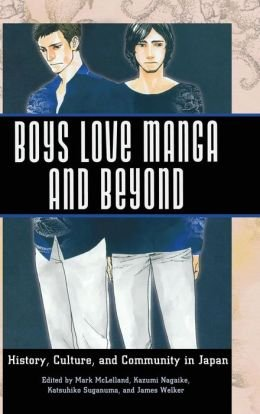History, Culture, and Community in Japan Boys Love Manga and Beyond (Hardback) - Common