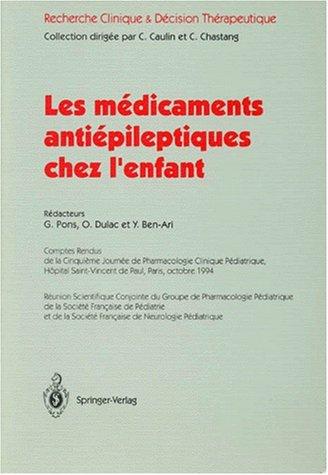 Les médicaments anti-épileptiques chez l'enfant