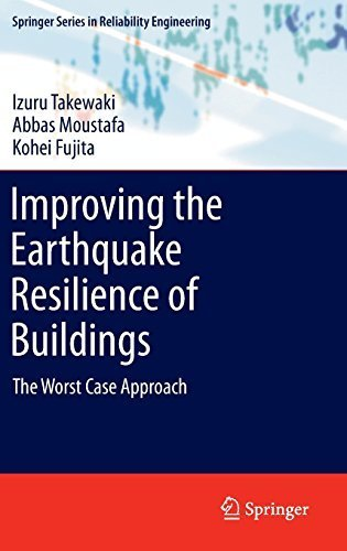 Improving the Earthquake Resilience of Buildings: The worst case approach (Springer Series in Reliability Engineering) 2013 edition by Takewaki, Izuru, Moustafa, Abbas, Fujita, Kohei (2012) Hardcover