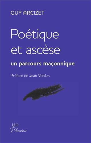 Poétique et ascèse : Un parcours maçonnique