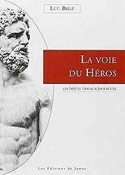 La voie du héros - Les douze travaux d'Hercule