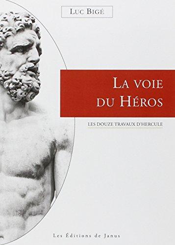 La voie du hros - Les douze travaux d'Hercule