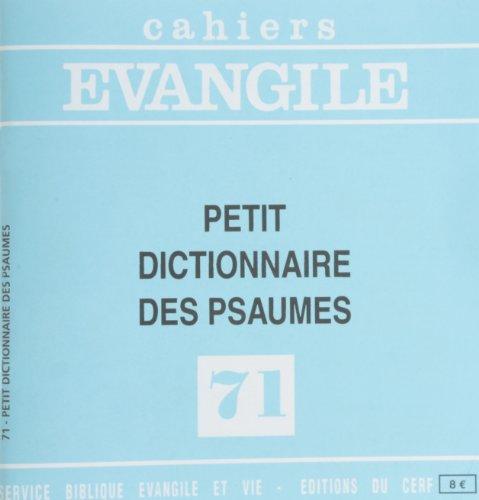 Cahiers Évangile, n° 71 : Petit dictionnaire des psaumes par Prevost
