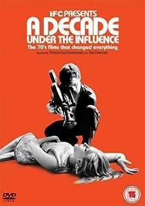 A Decade Under The Influence [DVD]