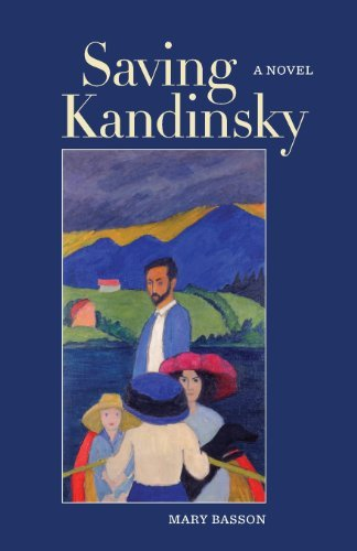 Saving Kandinsky: Written by Mary Basson, 2014 Edition, Publisher: Mary Basson [Paperback]