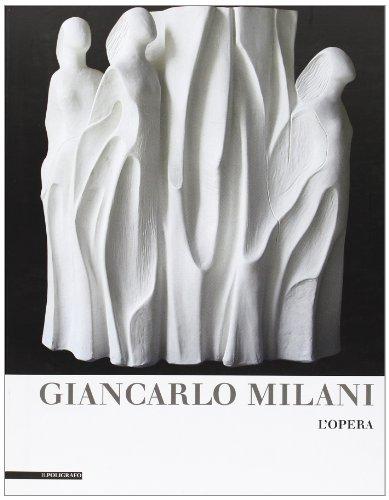 Giancarlo Milani. L'opera