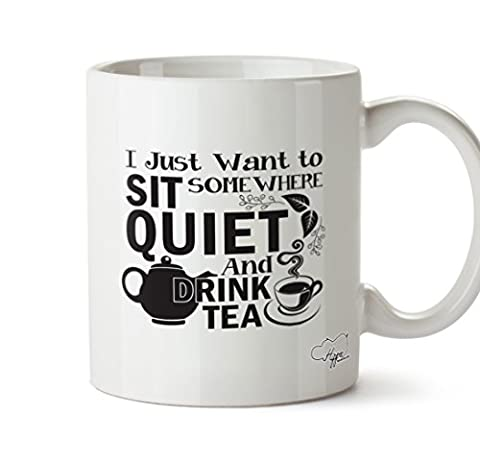 Hippowarehouse I Just Want to Sit Somewhere Silencieux et boisson Thé 283,5 gram Mug Cup, Céramique, blanc, One Size (10oz)