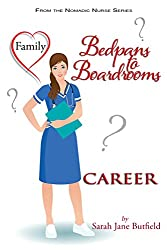Bedpans to Boardrooms (The Nomadic Nurse Series Book 2)