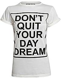 PILOT® Lorrie jour t-shirt de slogan de rêve