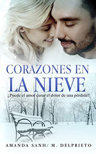 Leer gratis Corazones en la nieve de Amanda Sanh y Manuel Delprieto